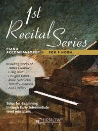 1st Recital Series for Horn in F Piano Accompaniment published by Curnow