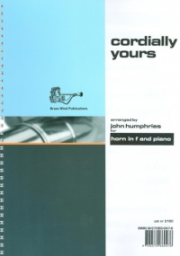 Cordially Yours for Horn in F published by Brasswind