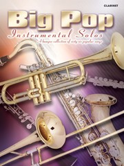 Big Pop Instrumental Solos for Clarinet published by Faber