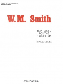 Smith: Top Tones for The Trumpeter published by Carl Fischer