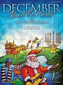 December 'Round The World: The Musical (Teacher's Book) published by Hal Leonard