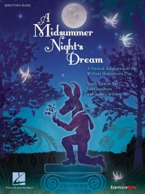 A Midsummer Night's Dream by Jacobson Director's Guide published by Hal Leonard