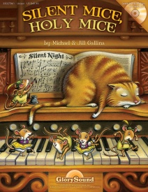 Silent Mice, Holy Mice Book & CD by Gallina published by Glory Sound