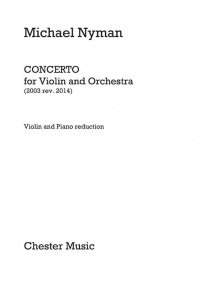 Nyman: Concerto For Violin published by Chester
