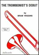 Wiggins: The Trombonist's Debut (Treble Clef) published by Studio