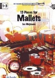 13 Pieces for Mallets by Weijmans published by De Haske