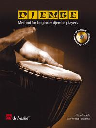 Djembe : Method for beginner Djembe players Book & CD published by de Haske
