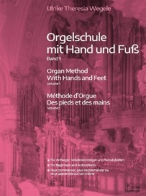 Wegele: Organ Method With Hands and Feet Book 1 published by Doblinger