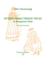 15 Characteristic Pieces Hungarian Style by Oromszegi for Bassoon published by Emerson