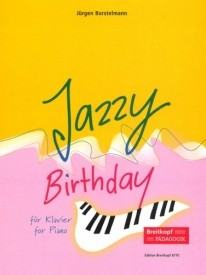 Borstelmann: Jazzy Birthday for Piano published by Breitkopf