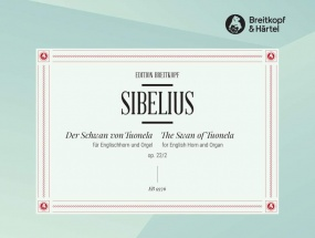 Sibelius: Swan of Tuonela arr for Cor Anglais & Organ published by Breitkopf