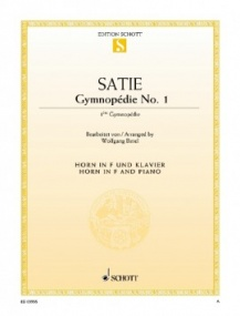 Satie: Gymnopédie No. 1 for Horn in F published by Schott