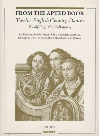 12 English Country Dances from the Apted Book for SAT Recorders published by Schott
