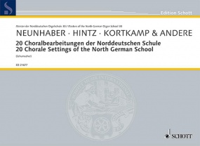 20 Choral Settings of the North German School for Organ published by Schott