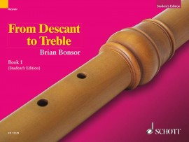 From Descant to Treble Book 1 by Bonsor published by Schott
