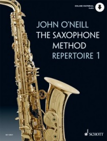 The Saxophone Method 1 - Repertoire (Book & Online Audio) by O'Neill published Schott