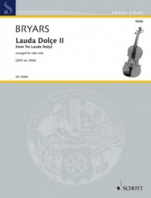 Bryars: Lauda Dolçe II for Solo Viola published by Schott