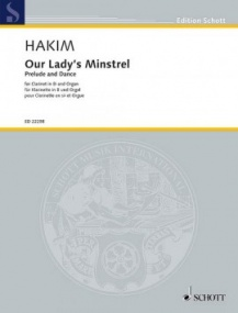 Hakim: Our Lady's Minstrel for Clarinet & Organ published by Schott
