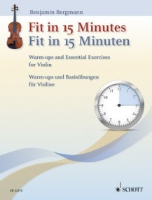 Fit in 15 Minutes for Violin published by Schott