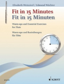 Fit in 15 Minutes for Flute published by Schott