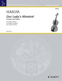 Hakim: Our Lady's Minstrel for Violin & Piano published by Schott