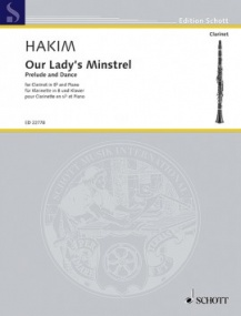 Hakim: Our Lady's Minstrel for Clarinet & Piano published by Schott