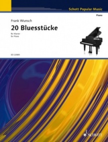 Wunsch: 20 Bluesstücke for Piano published by Schott