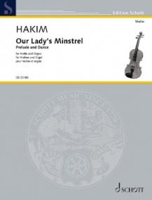 Hakim: Our Lady's Minstrel for Violin & Organ published by Schott