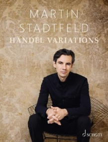 Stadtfeld: Handel Variations for Piano published by Schott