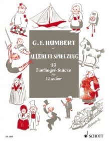 Humbert: Allerlei Spielzeug for Piano published by Schott