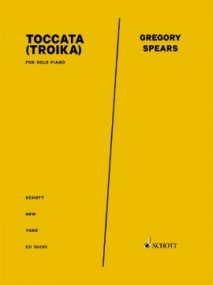 Spears: Toccata (Troika) for Piano published by Schott