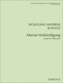Schultz: Mariae Verkündigung for Solo Violin published by Simrock