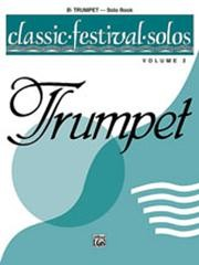 Classic Festival Solos Volume 2 for Trumpet published by Alfred