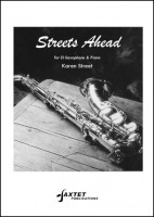 Street: Streets Ahead for Saxophone published by Saxtet Publications