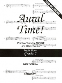 Turnbull: Aural Time Practice Tests - Grades 7 (Pupil's Book) published by Bosworth