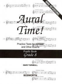 Turnbull: Aural Time Practice Tests - Grades 8 (Pupil's Book) published by Bosworth