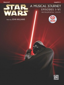 Star Wars Episodes I-VI for Horn in F Book & CD published by Alfred