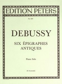 Debussy: 6 Epigraphes antiques for Piano published by Peters
