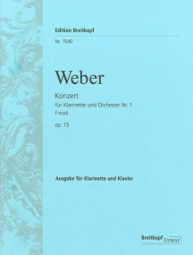 Weber: Clarinet Concerto No. 1 in F minor Opus 73 published by Breitkopf