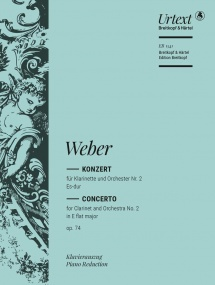 Weber: Clarinet Concerto No. 2 in E flat Opus 74 published by Breitkopf