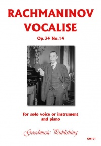 Rachmaninov: Vocalise for Solo Voice or Instrument with Piano Accompaniment published by Goodmusic