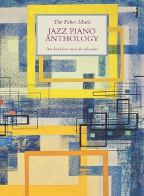 The Faber Music Jazz Piano Anthology