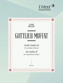 Muffat: Six Suites for Harpsichord (Clavier) Volume 2 published by Breitkopf