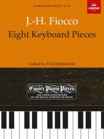 Fiocco: Eight Keyboard Pieces published by ABRSM