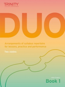 Trinity Duo Book 1: Initial - Grade 2 for Violin
