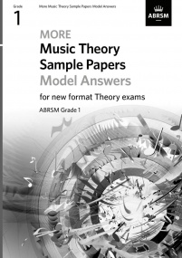More Music Theory Sample Papers Model Answers - Grade 1 published by ABRSM