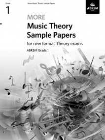More Music Theory Sample Papers - Grade 1 published by ABRSM