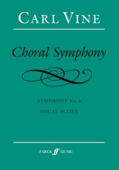 Vine: Choral Symphony published by Faber - Vocal Score