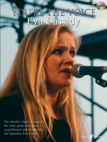 You're the Voice : Eva Cassidy Book & CD published by Faber