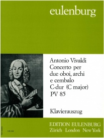 Concerto for 2 Oboes & Piano PV85 in C by Vivaldi published by Eulenburg